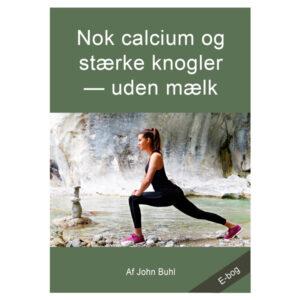 Nok calcium og stærke knogler uden mælk