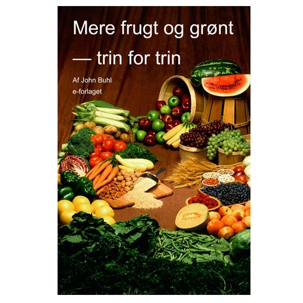 Mere frugt og grønt — trin for trin | e-bog